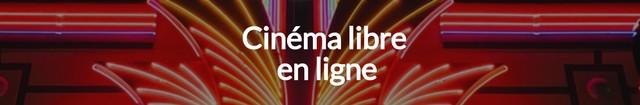 Cinéma libre en ligne